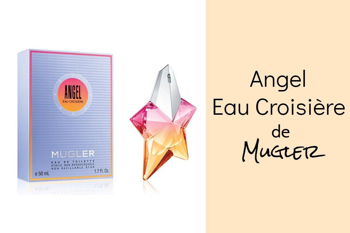 Nuevo Angel Eau Croisière de Mugler