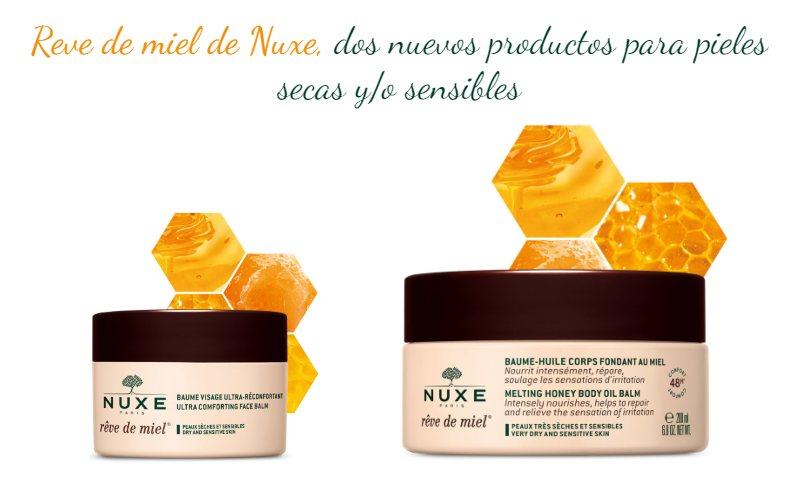 nuxe dos nuevos productos para piel seca o sensible